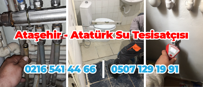 Ataşehir Atatürk Su Tesisatçısı