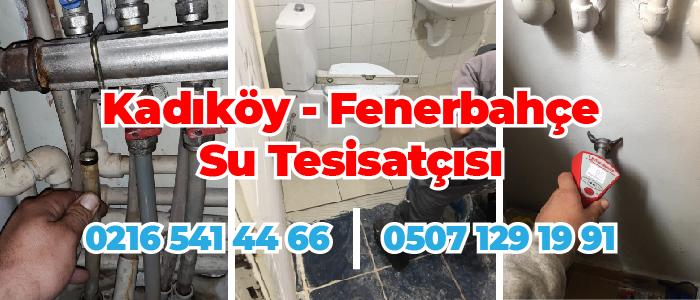 Kadıköy Fenerbahçe Su Tesisatçısı