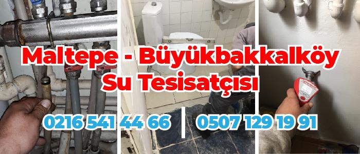 Maltepe Büyükbakkalköy Su Tesisatçısı